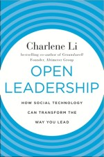 Charlene Li on Social technology and Open Leadership: Part 2
