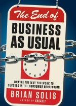 Review: Brian Solis, 'The End of Business as Usual'