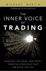 Michael Martin: The Inner Voice of Trading