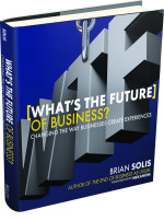 'What's The Future of Business?' by Brian Solis: A Must Read