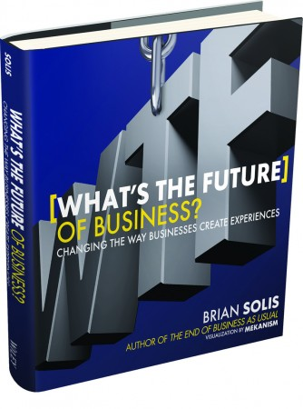 'What's The Future of Business?' by Brian Solis: A Must Read | Simon Mainwaring