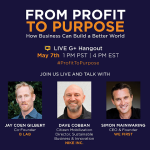 Live G+ Hangout: From Profit To Purpose – How Business Can Build a Better World